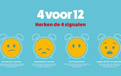 Campagne 4 voor 12 – herken tijdig de signalen van psychische problemen